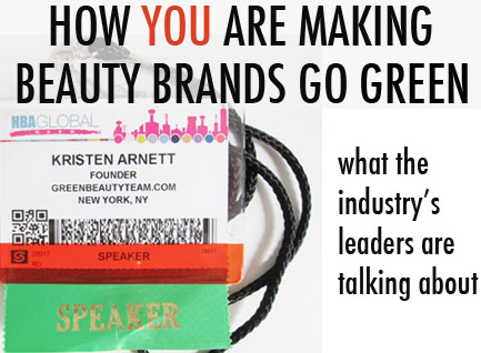 Green Consumers Are Changing the Business of Beauty