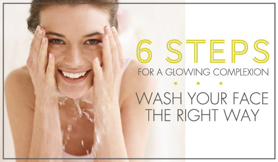 Want great skin? You've got to know how to wash your face properly first.