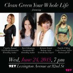 Clean Green Your Life 92Y event