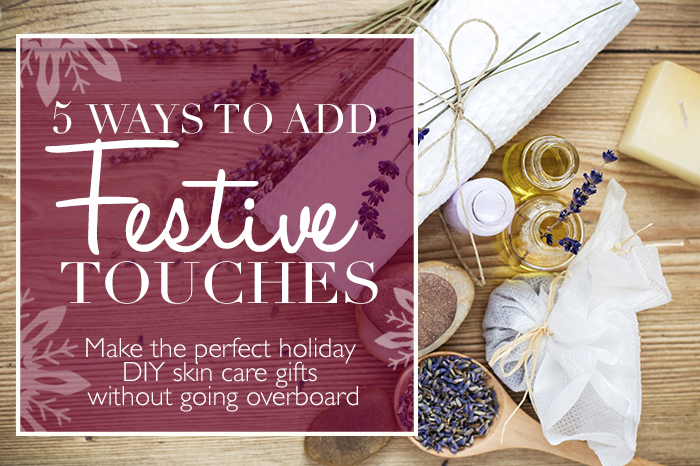 DIY Skin care holiday gifts