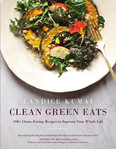 Candice Kumai clean green eats cookbook