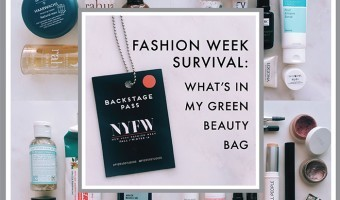 Fashion Week Survival: What's In My Green Beauty Travel Bag