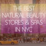 The Best Natural Beauty Stores in NYC