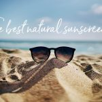 Best Natural Sunscreen For Face and Body