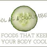 Heat Relief Through Healthy Diet