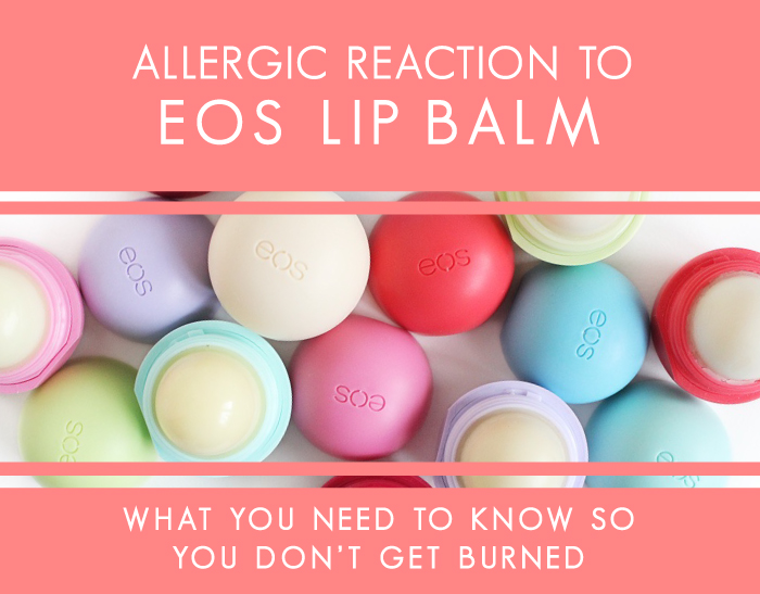 Allergic Reaction Eos Lip Balm Their Natural